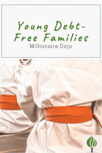 Young-debt-free-families-millionaire-dojo