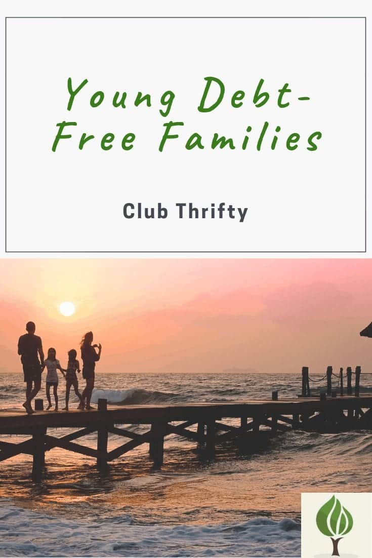 Young debt free families club thrifty