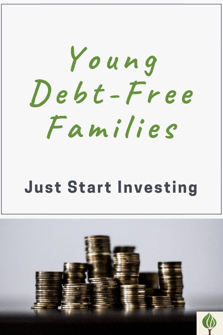 Pinterest pin for just start investing as a young debt-free family